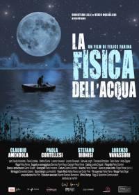 locandina del film LA FISICA DELL'ACQUA