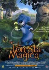 locandina del film LA FORESTA MAGICA