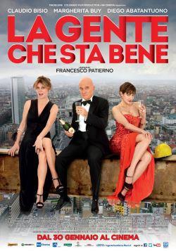 La Gente Che Sta Bene (2014)