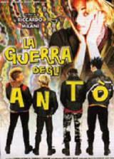 La Guerra Degli Anto' (1999)