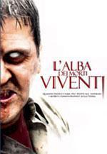 locandina del film L'ALBA DEI MORTI VIVENTI
