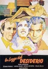 locandina del film LA LEGGE DEL DESIDERIO