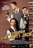locandina del film LA LEGGENDA DI AL, JOHN E JACK