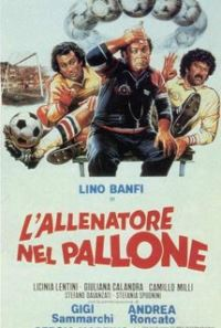 locandina del film L'ALLENATORE NEL PALLONE