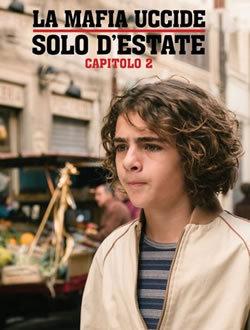locandina del film LA MAFIA UCCIDE SOLO D'ESTATE - STAGIONE 2