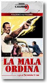 locandina del film LA MALA ORDINA