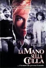 locandina del film LA MANO SULLA CULLA
