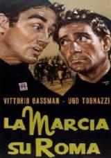 locandina del film LA MARCIA SU ROMA