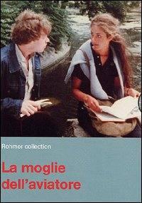 La Moglie Dell'Aviatore (1981)