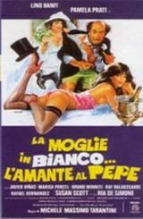 La Moglie In Bianco… L'Amante Al Pepe (1980)