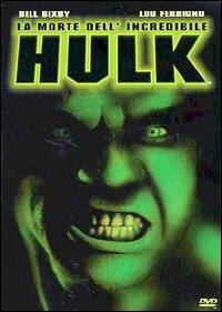 locandina del film LA MORTE DELL'INCREDIBILE HULK