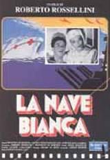 locandina del film LA NAVE BIANCA