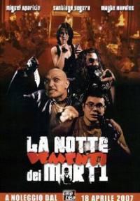 locandina del film LA NOTTE DEI MORTI DEMENTI
