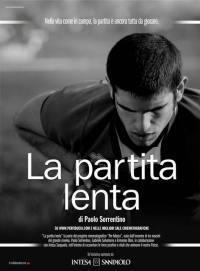locandina del film LA PARTITA LENTA