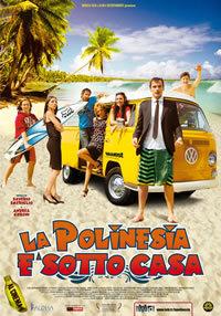 La Polinesia è Sotto Casa (2010)