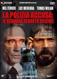 La Polizia Accusa: Il Servizio Segreto Uccide (1975)