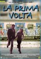 locandina del film LA PRIMA VOLTA