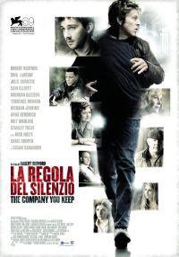locandina del film LA REGOLA DEL SILENZIO - THE COMPANY YOU KEEP