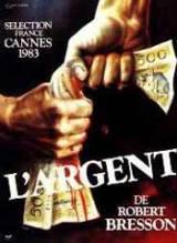 locandina del film L'ARGENT