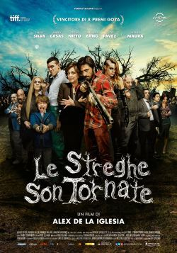 Le Streghe Son Tornate (2013)