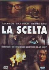 locandina del film LA SCELTA