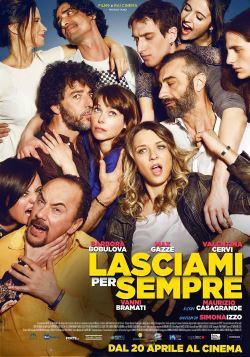 locandina del film LASCIAMI PER SEMPRE