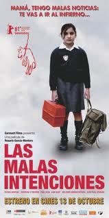 locandina del film LAS MALAS INTENCIONES