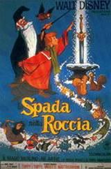 locandina del film LA SPADA NELLA ROCCIA
