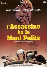 L'Assassino Ha Le Mani Pulite – Omicidio Per Vocazione (1968)