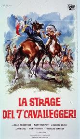 La Strage Del Settimo Cavalleggeri (1954)