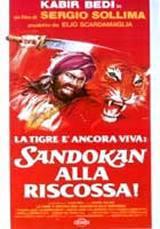 locandina del film LA TIGRE E' ANCORA VIVA: SANDOKAN ALLA RISCOSSA!
