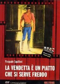 La Vendetta E' Un Piatto Che Si Serve Freddo (1971)