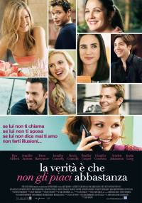 locandina del film LA VERITA' E' CHE NON GLI PIACI ABBASTANZA