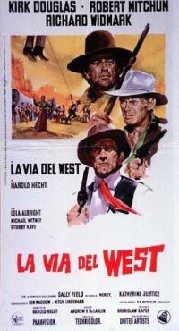 locandina del film LA VIA DEL WEST