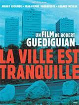 locandina del film LA VILLE EST TRANQUILLE