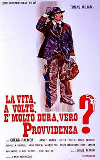 La Vita A Volte E' Molto Dura, Vero Provvidenza? (1972)