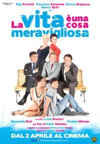 locandina del film LA VITA E' UNA COSA MERAVIGLIOSA (2010)