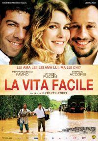locandina del film LA VITA FACILE