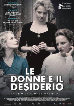 locandina del film LE DONNE E IL DESIDERIO