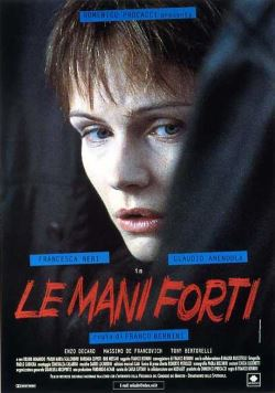 locandina del film LE MANI FORTI