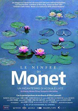 locandina del film LE NINFEE DI MONET: UN INCANTESIMO DI ACQUA E LUCE