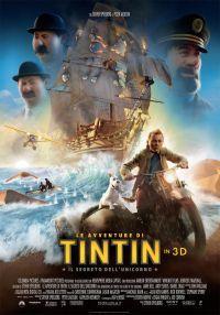 locandina del film LE AVVENTURE DI TINTIN: IL SEGRETO DELL'UNICORNO