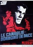 locandina del film LE CANAGLIE DORMONO IN PACE