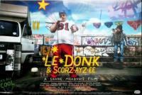 locandina del film LE DONK AND SCOR ZAY ZEE