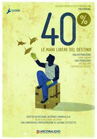 locandina del film 40% - LE MANI DEL DESTINO