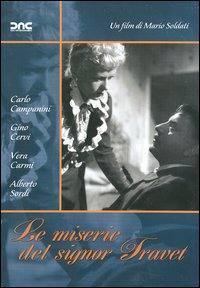 Le Miserie Del Signor Travet (1946)