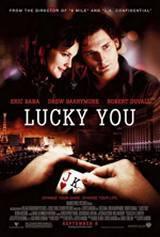 Lucky You – Le Regole Del Gioco (2006)