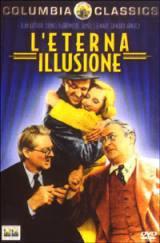locandina del film L'ETERNA ILLUSIONE