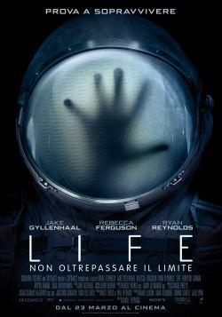 locandina del film LIFE - NON OLTREPASSARE IL LIMITE