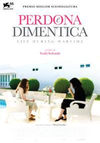 locandina del film PERDONA E DIMENTICA - LIFE DURING WARTIME